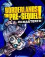 Borderlands The Pre-Sequel Remastered